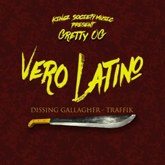 Vero Latino (Dissing Gallagher & Traffik)