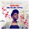 Mercy Chinwo - Excess Love(VDj MaNda Dance remix)