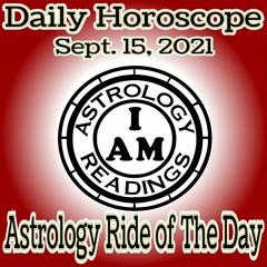 Daily Horoscope Sept. 15, 2021