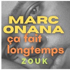 Marc Onana - Ça fait longtemps - Zouk