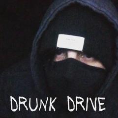 Drunk Drive