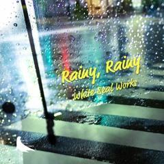 Rainy, Rainy