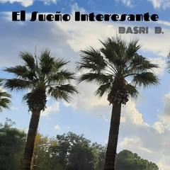 Basri B. - El Sueño Interesante
