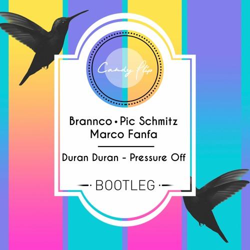 Duran Duran - Pressure Off (Brannco, Pic Schmitz, Marco Fanfa Bootleg)