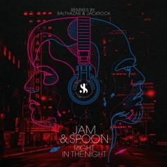 Jam & Spoon - Right In The Night (Balthazar & JackRock Timeless Night Remix)