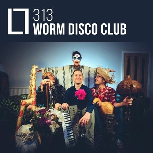 Loose Lips Mix Series - 313 - Worm Disco Club
