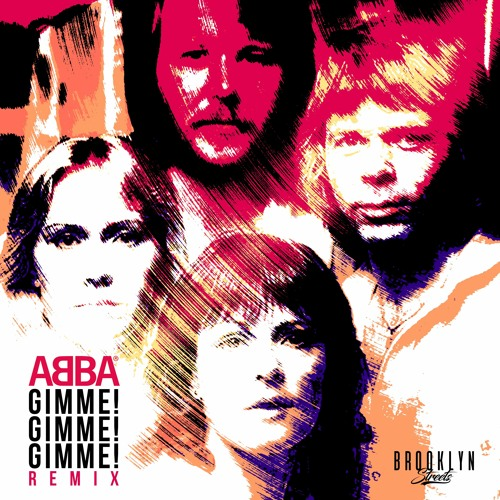 Brooklyn Streets - Abba Gimme Gimme (Remix)