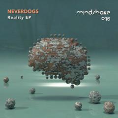 Neverdogs - Reality