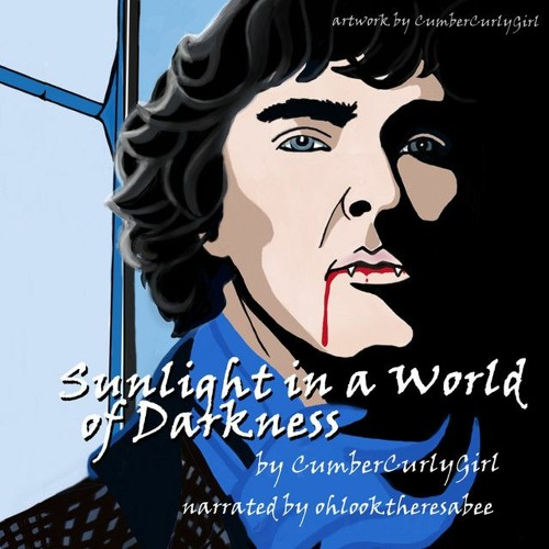 Sunlight In A World Of Darkness (Narrated by Ohlooktheresabee)