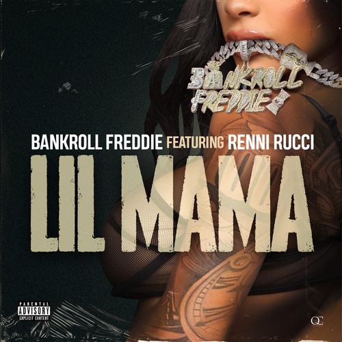 Lil Mama (feat. Renni Rucci)