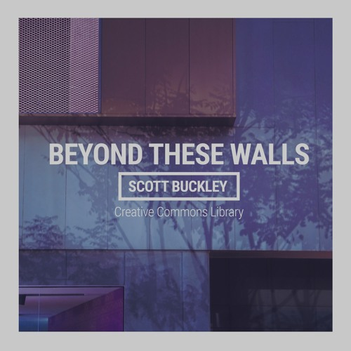 Beyond These Walls (CC-BY)