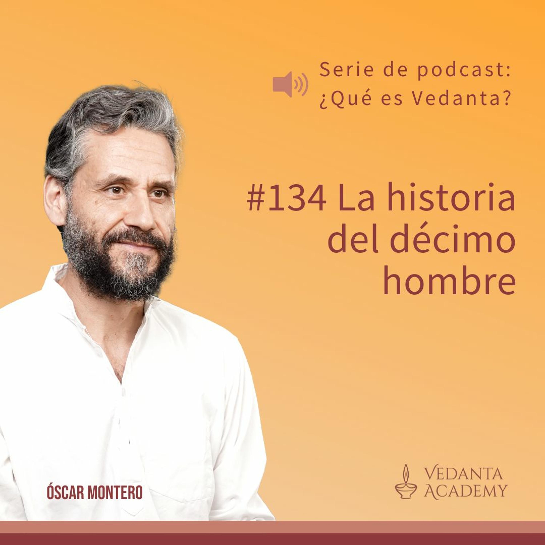 134 - La Historia Del Décimo Hombre