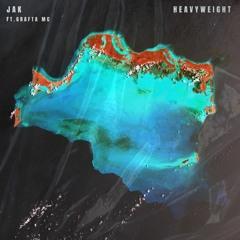 JAK - Heavyweight (ft. Grafta MC)[FREE]
