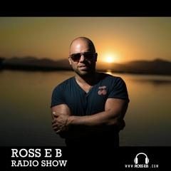 Ross E B Radio Show - Ibiza Radio 1