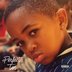 Perfect Ten (feat. Nipsey Hussle)