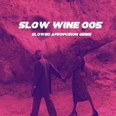 SLOW WINE 005