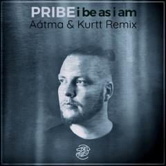 Pribe - I Be As I Am (Aátma & Kurtt Remix)  ★ TOP #51 ★ Beatport Top 100 Psy-Trance ★