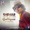 Download Shehar Tere Diyan Galliyan Mp3