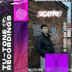 Tu-Tone Recordings Presents : Guest mix series 010 - SCAYPO