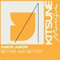 Amor Amor Better and Better Artwork