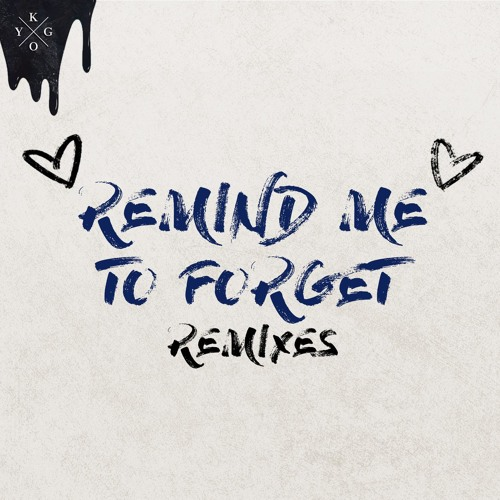Remind Me to Forget (Joe Mason Remix)