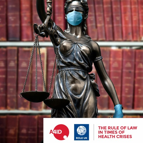 Podcast: The Rule of Law in Times of Health Crises