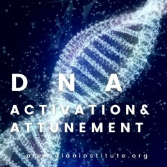 Introduction To DNA Activation & Attunement