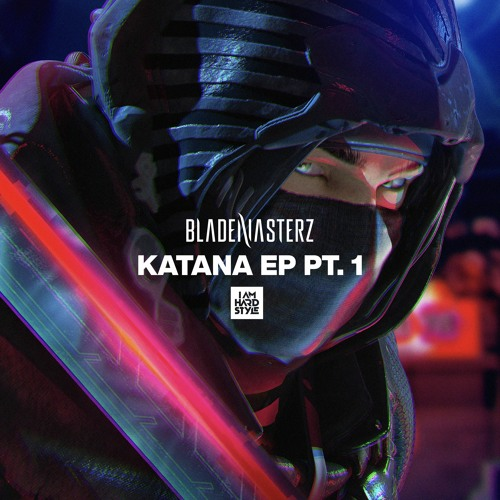 Brennan Heart presents Blademasterz - Katana EP pt.1