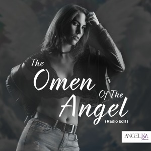 The Omen Of The Angel (Radio Edit)