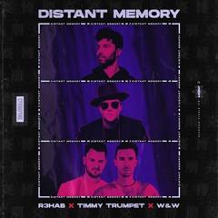 R3HAB x Timmy Trumpet x W&W - Distant Memory