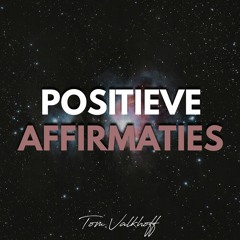Positieve Affirmaties Voor Krachtige Gedachten Liefdevolle Affirmaties Voor Meer Zelfvertrouwen