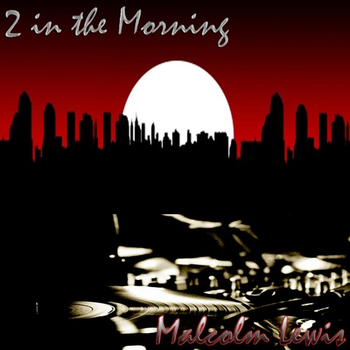 2 in the Morning (Original Mix)