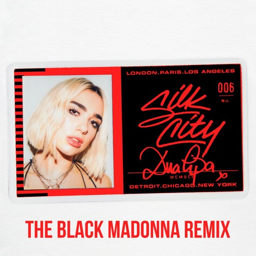 Silk City feat. Diplo, Dua Lipa & Mark Ronson - Electricity (The Black Madonna Remix)
