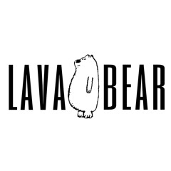 LAVA BEAR HOUSE MIX TAPE 002