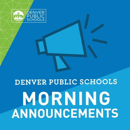 DPS Morning Announcements | Dulce Leticia Aranda, Newlon Elementary