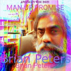 Brian Peters - A Man Of Promise [Arkestar RMX 2021]