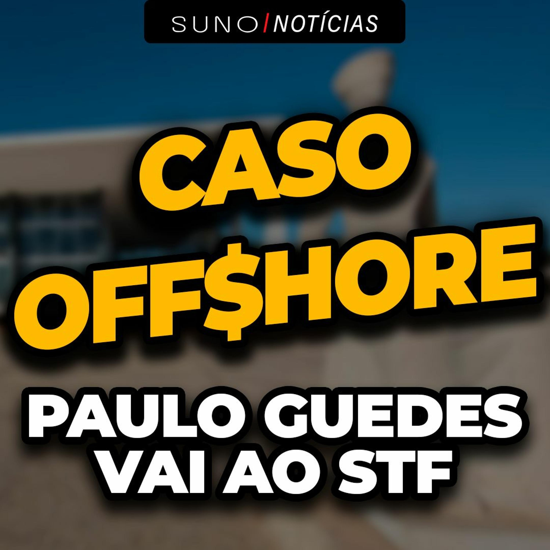 Paulo Guedes e sua Offshore: Ministro vai ter que explicar dólares em paraíso fiscal
