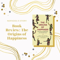 EP 722 Book Review The Origins Of Happiness