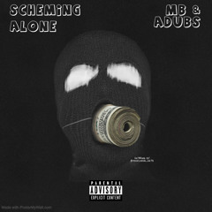 Scheming alone 👻(MB x Adubs)