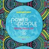 Power To The People (People of Planet Earth Mash Mix 1)