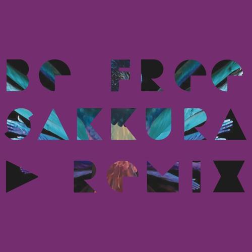 Be Free  Sakkura Remix  Radio Edit