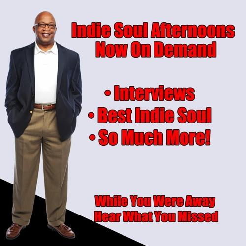 Indie Soul Afternoons On Demand