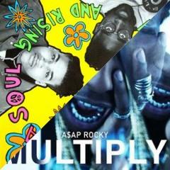 A$AP Rocky - Multiply (De La Soul Remix)