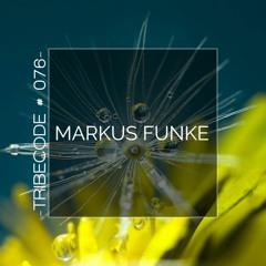 TribeCode #076 by MARKUS FUNKE