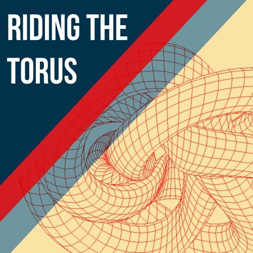 Riding The Torus - Ep 72 - Depression
