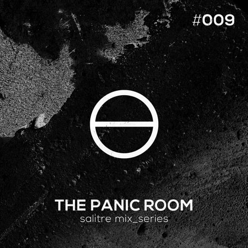 The Panic Room - Salitre mix_series #009