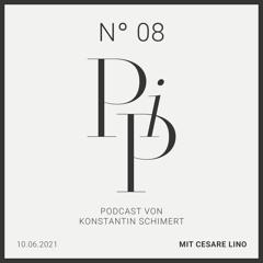 PIP N° 08 - Cesare Lino über das Sterben, was Respekt bedeutet und wieso Resignation toxisch ist