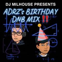 MC ADRZ's BIRTHDAY MIX