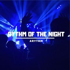 Rythm of the Night