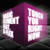 Touch You Right Now (feat. D-Flex)